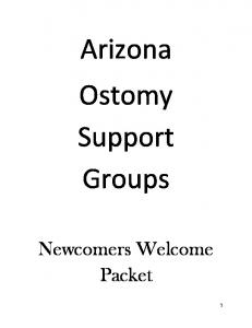 Arizona Ostomy Support Groups. Newcomers Welcome Packet