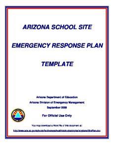 ARIZONA SCHOOL SITE EMERGENCY RESPONSE PLAN TEMPLATE