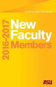 Arizona State University. New Faculty Members