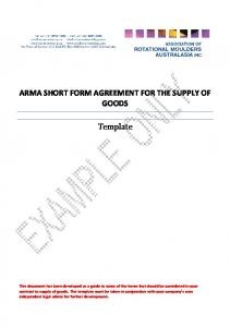 ARMA SHORT FORM AGREEMENT FOR THE SUPPLY OF GOODS. Template