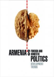 ARMENIA'S FOREIGN AND DOMESTIC POLITICS: DEVELOPMENT TRENDS