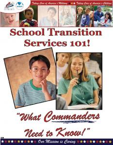 Army Child and Youth Services School Transition Services 101!: What Commanders Need to Know