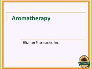 Aromatherapy. Ritzman Pharmacies, Inc