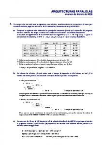 ARQUITECTURAS PARALELAS examen de febrero de 2009