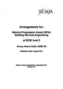 Arrangements for: National Progression Award (NPA): Building Services Engineering. at SCQF level 5. Group Award Code: GD23 45