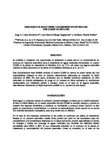 ARRANQUE DE REACTORES ANAEROBIOS INDUSTRIALES: DOS CASOS DE ESTUDIO RESUMEN