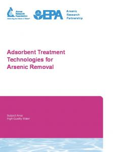 Arsenic Research Partnership Adsorbent Treatment Technologies for Arsenic Removal