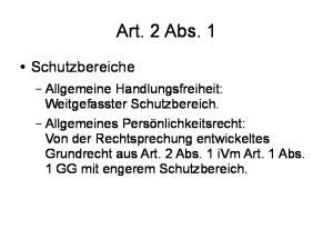 Art. 2 Abs. 1. Schutzbereiche