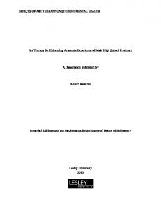 Art Therapy for Enhancing Academic Experience of Male High School Freshmen. A Dissertation Submitted by. Kelvin Ramirez