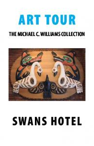 ART TOUR THE MICHAEL C. WILLIAMS COLLECTION SWANS HOTEL