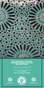 ART TREASURES OF KONYA: MEDIEVAL ISLAMIC ART AND ARCHITECTURE II