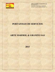 ARTE MARMOL & GRANITO SAS NIT CELULAR: PORTAFOLIO DE SERVICIOS