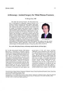 Arthroscopy- Assisted Surgery for Tibial Plateau Fractures. Yi-Sheng Chan, MD