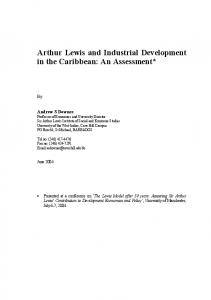 Arthur Lewis and Industrial Development in the Caribbean: An Assessment*