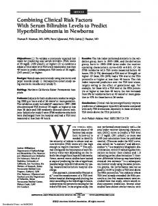 ARTICLE. Combining Clinical Risk Factors With Serum Bilirubin Levels to Predict Hyperbilirubinemia in Newborns