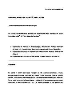 ARTICULOS ORIGINALES ANESTESIA INTRADURAL Y CIRUGÍA AMBULATORIA. Intradural anesthesia and ambulatory surgery