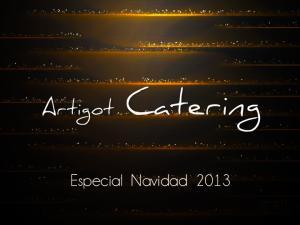 Artigot Catering. Especial Navidad 2013