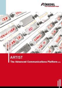 ARTIST. The Advanced Communications Platform (EN)