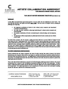 ARTISTS COLLABORATION AGREEMENT FOR SASKATCHEWAN VISUAL ARTISTS
