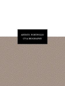 ARTISTS PORTFOLIO CV & BIOGRAPHY