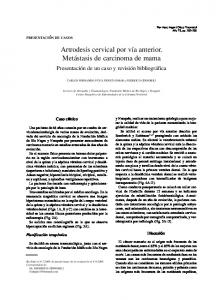 Artrodesis cervical por vía anterior. Metástasis de carcinoma de mama