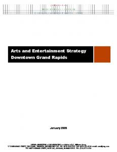 Arts and Entertainment Strategy Downtown Grand Rapids