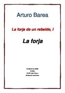 Arturo Barea. La forja