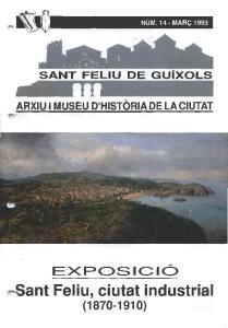 ARXIU I MUSEU D'HISTORIA DE LA CIUTAT. &ant Feliu, ciutat industri-l