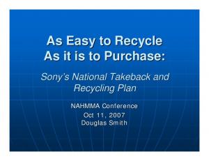 As Easy to Recycle As it is to Purchase: