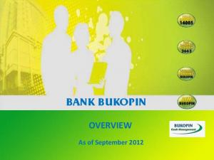 AS OF DECEMBER 2011 BANK BUKOPIN OVERVIEW
