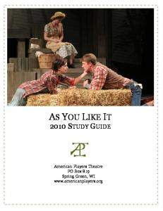 AS YOU LIKE IT 2010 STUDY GUIDE