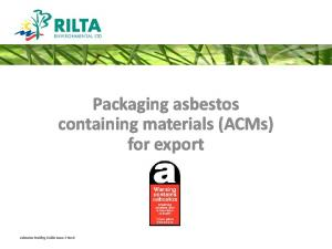 Asbestos Packing Guide Issue 2 Rev0. Packaging asbestos containing materials (ACMs) for export