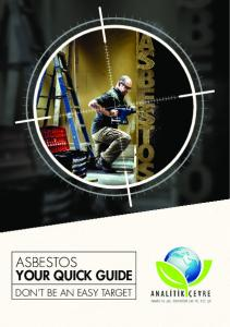 ASBESTOS YOUR QUICK GUIDE DON T BE AN EASY TARGET