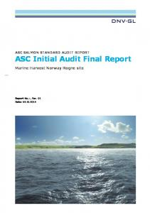 ASC SALMON STANDARD AUDIT REPORT ASC Initial Audit Final Report. Marine Harvest Norway Rogne site