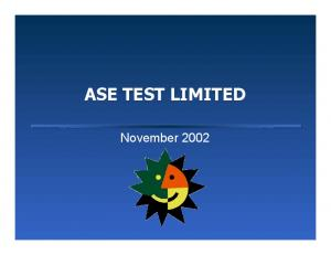ASE TEST LIMITED. November 2002