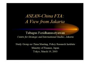 ASEAN-China FTA: A View from Jakarta