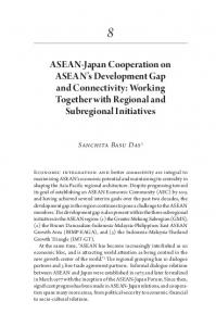 ASEAN-Japan Cooperation on ASEAN s Development Gap and Connectivity: Working Together with Regional and Subregional Initiatives