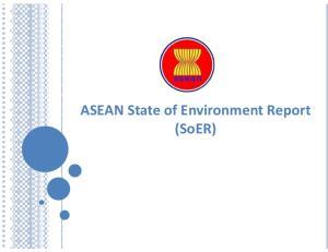 ASEAN State of Environment Report (SoER)