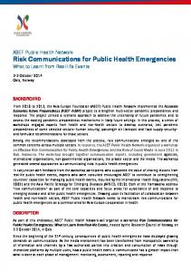 ASEF Public Health Network Risk Communications for Public Health Emergencies What to Learn from Real-life Events