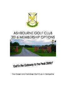ASHBOURNE GOLF CLUB 2016 MEMBERSHIP OPTIONS