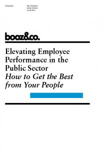 Ashley Harshak Louisa Blain. Elevating Employee Performance in the Public Sector How to Get the Best from Your People