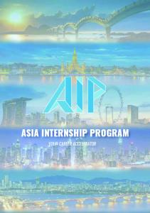 ASIA INTERNSHIP PROGRAM YOUR CAREER ACCELERATOR