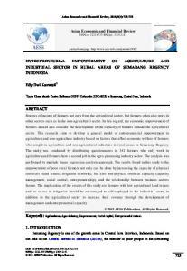 Asian Economic and Financial Review ENTREPRENEURIAL EMPOWERMENT OF AGRICULTURE AND INDUSTRIAL SECTOR IN RURAL AREAS OF SEMARANG REGENCY INDONESIA