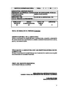 ASIGNATURA: CONTABILIDAD III PROGRAMA ACADÉMICO: LICENCIATURA EN CONTADURÍA PÚBLICA TIPO EDUCATIVO: MODALIDAD: MIXTA LICENCIATURA SERIACIÓN: CO8