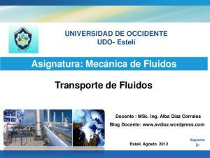 Asignatura: Mecánica de Fluidos. Transporte de Fluidos