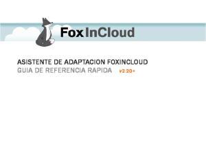 ASISTENTE DE ADAPTACION FOXINCLOUD GUIA DE REFERENCIA RAPIDA v2.20+