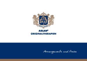 ASLAN ORIGINALTHERAPIEN. Arrangements und Preise