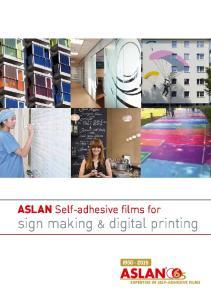 ASLAN Self-adhesive films for sign making & digital printing
