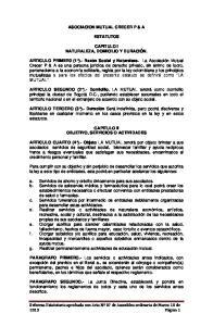 ASOCIACION MUTUAL CRECER P & A ESTATUTOS CAPITULO I NATURALEZA, DOMICILIO Y DURACIÓN