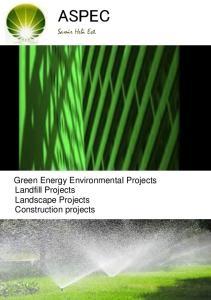 ASPEC. Green Energy Environmental Projects Landfill Projects Landscape Projects Construction projects. Samir Hebi Est. Overview